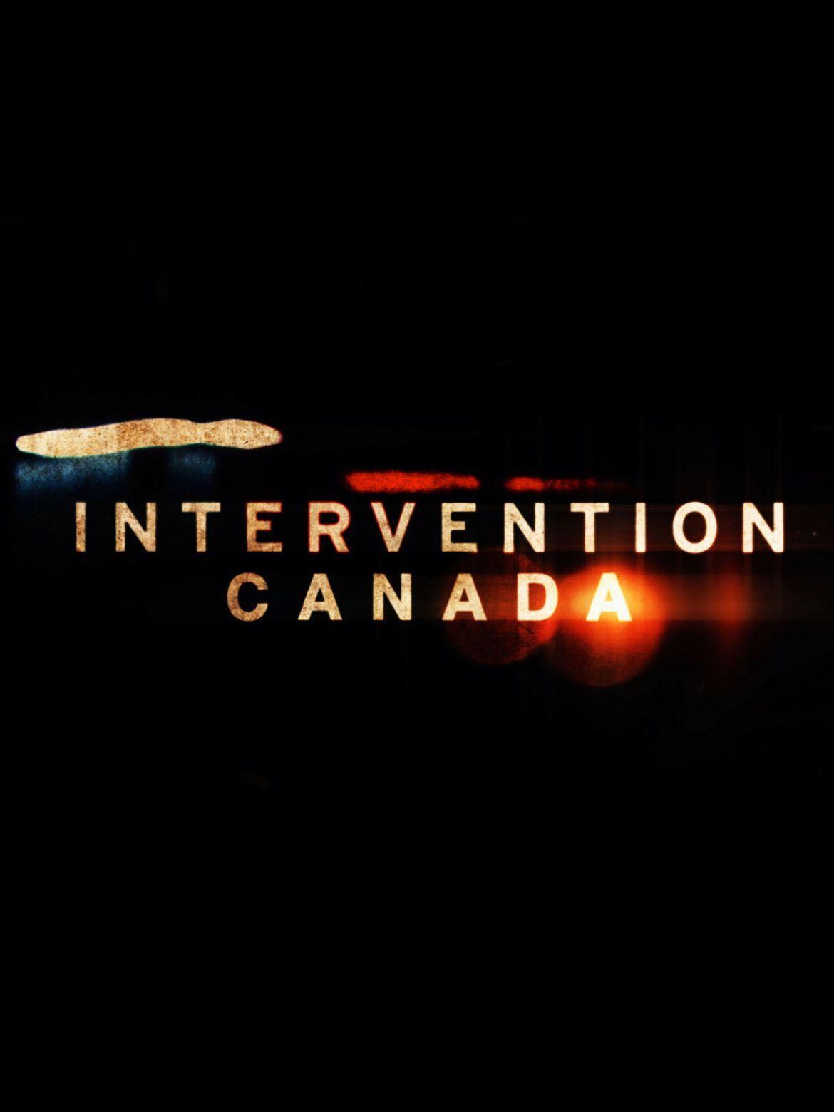 Intervention Canada Premieres on T+E, April 1 at 9 p.m. ET