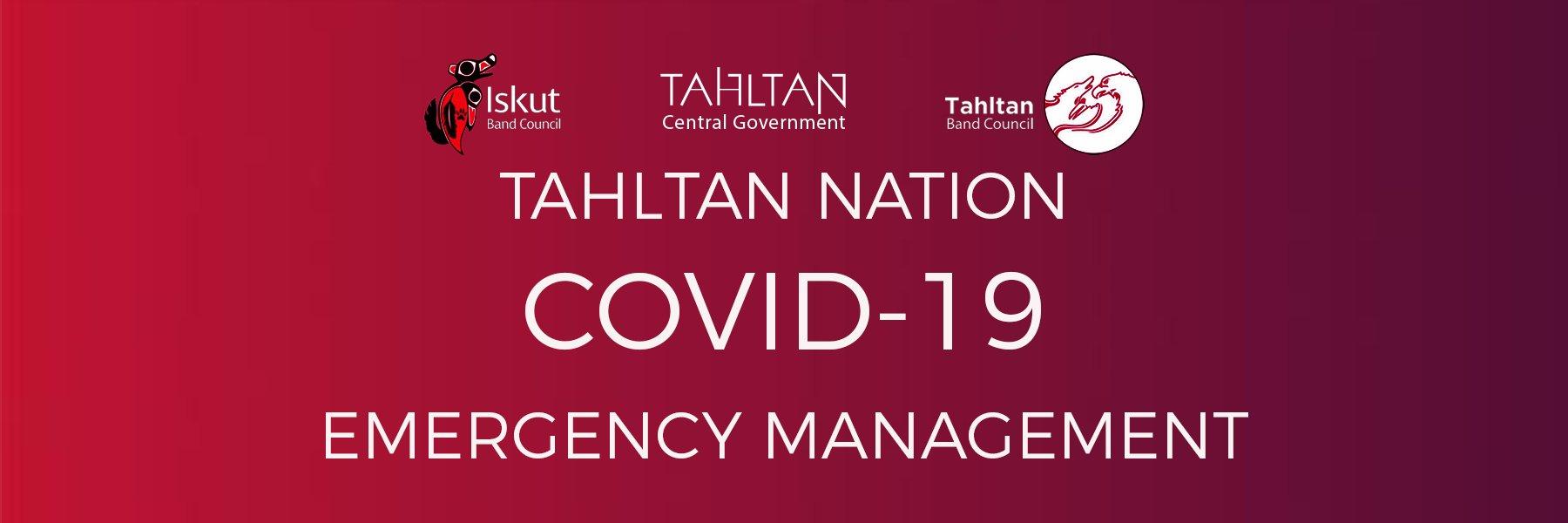 TAHLTAN NATION ANNOUNCE TRAVEL ADVISORY FOR TAHLTAN TERRITORY